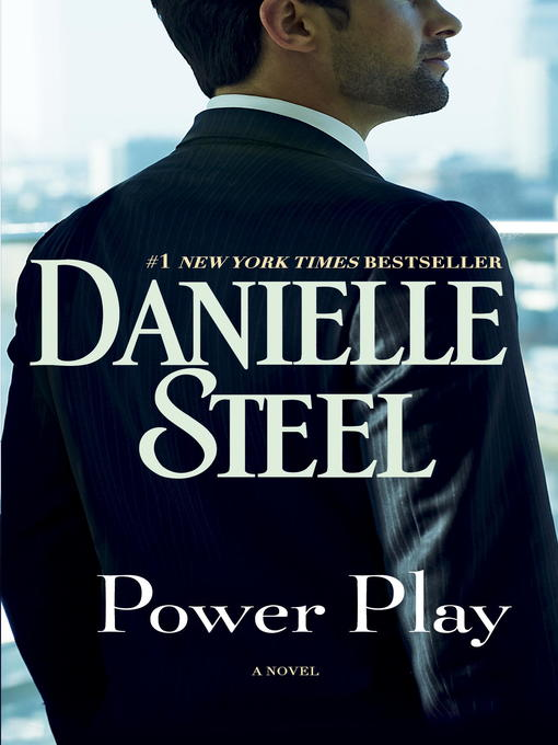 Title details for Power Play by Danielle Steel - Available